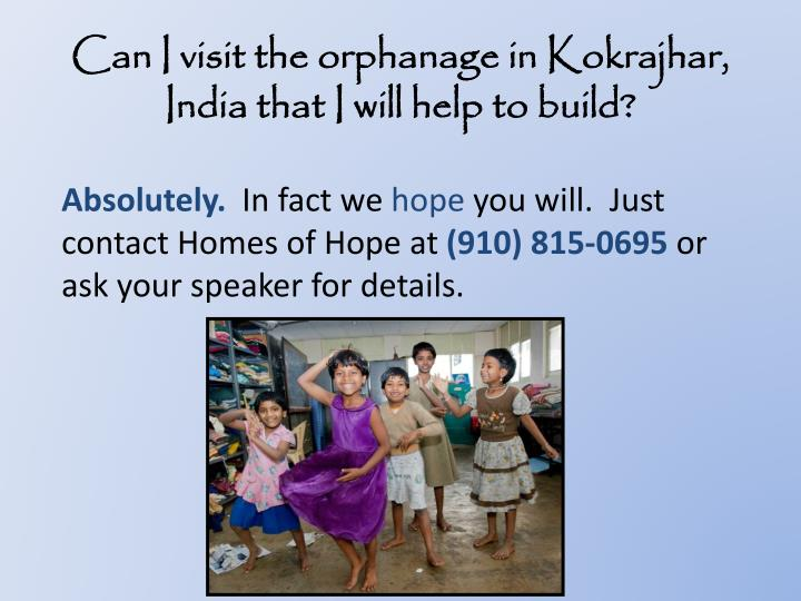 Can I visit the orphanage in