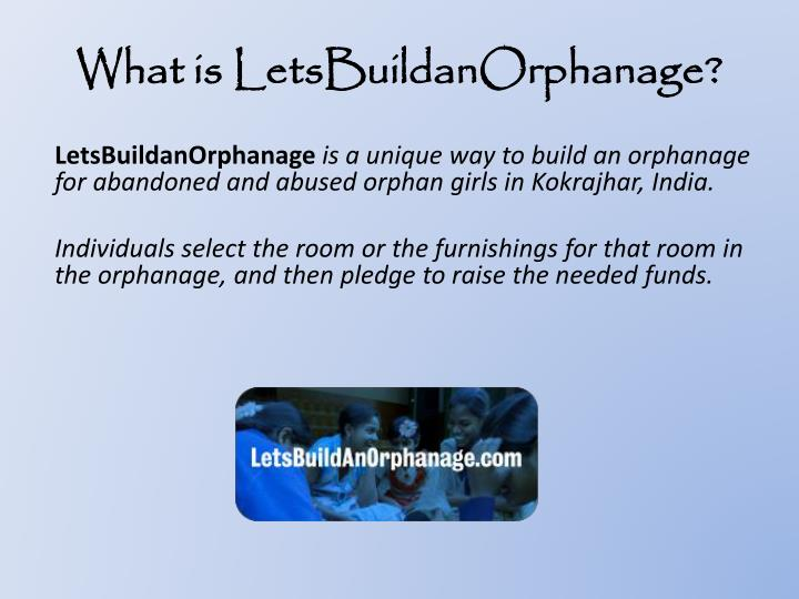 What is letsbuildanorphanage