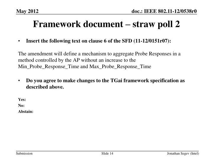 Framework document – straw poll 2