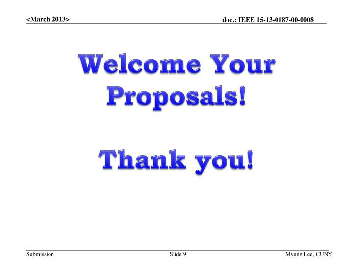 Welcome Your Proposals!