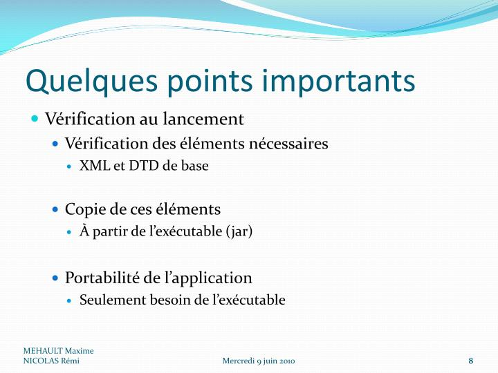 Quelques points importants