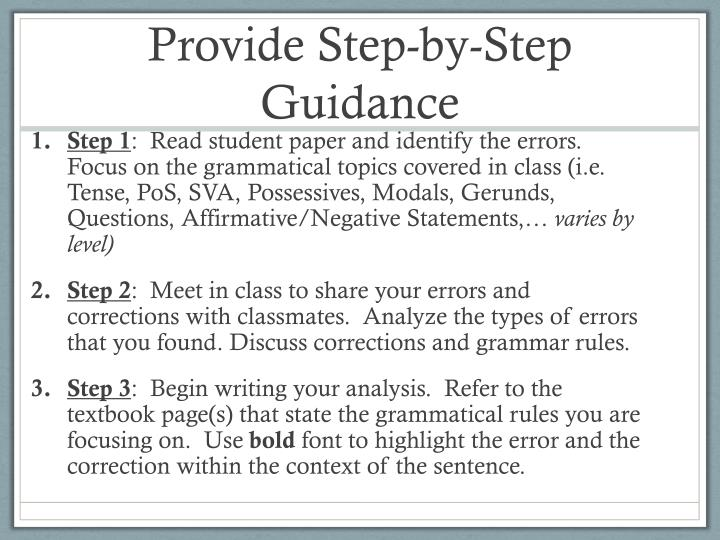 Provide Step-by-Step Guidance