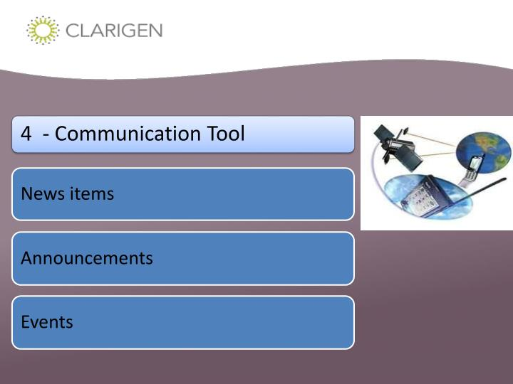 4  - Communication Tool