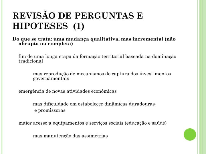 REVISÃO DE PERGUNTAS E HIPOTESES  (1)