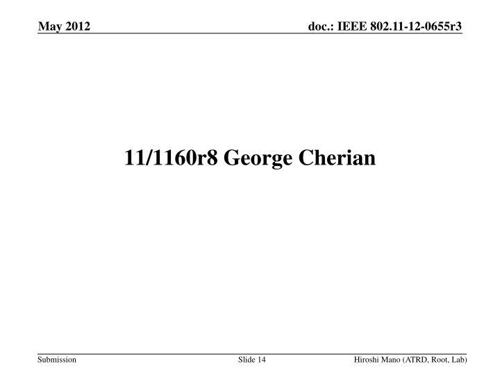 11/1160r8 George