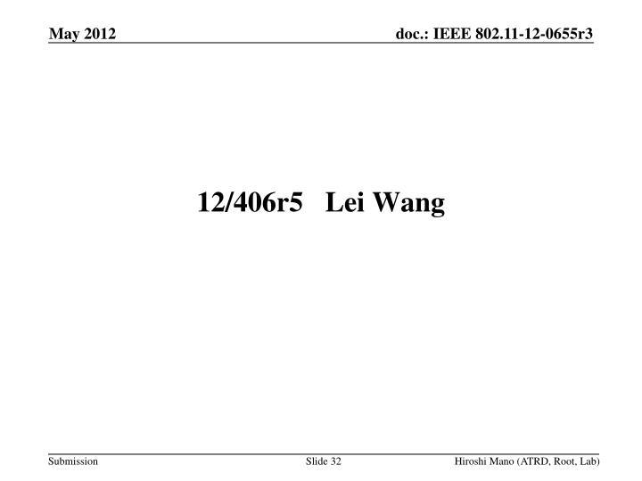 12/406r5Lei Wang