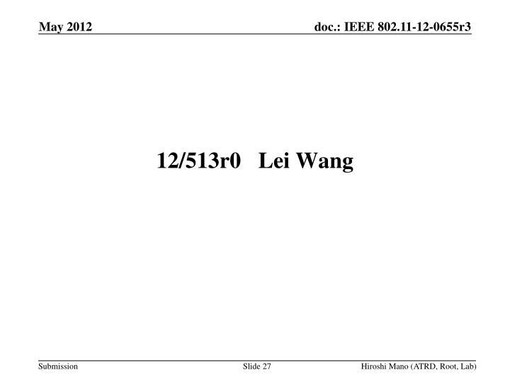 12/513r0Lei Wang