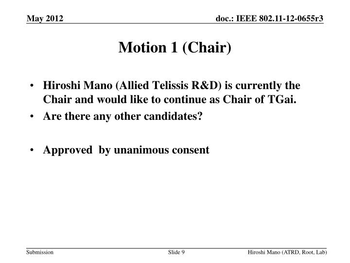 Motion 1 (Chair)