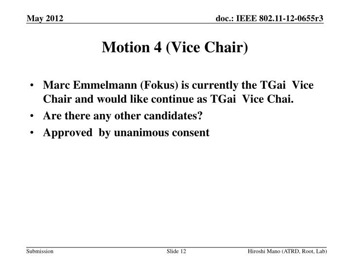 Motion 4 (Vice Chair)
