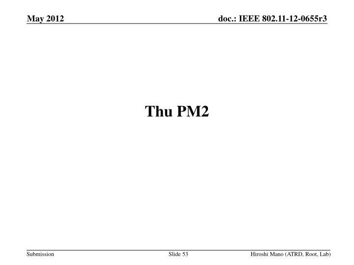 Thu PM2