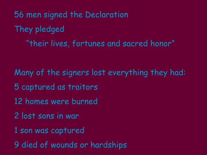56 men signed the Declaration