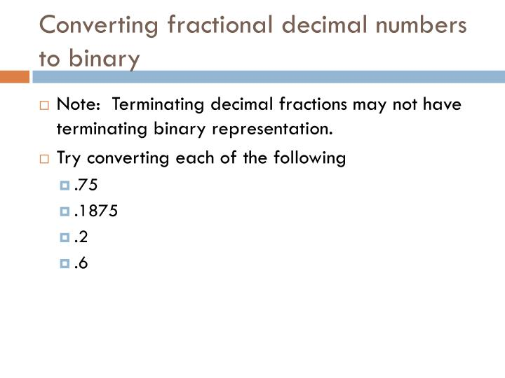 Converting fractional decimal numbers to binary