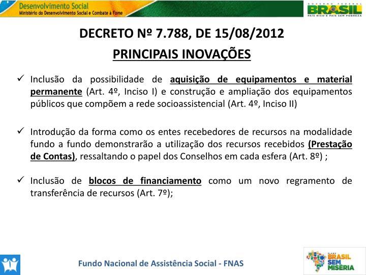 DECRETO Nº 7.788, DE 15/08/2012