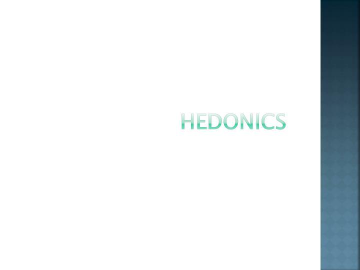 HEDONICS