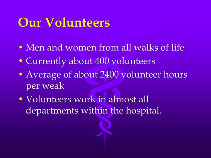 Our Volunteers