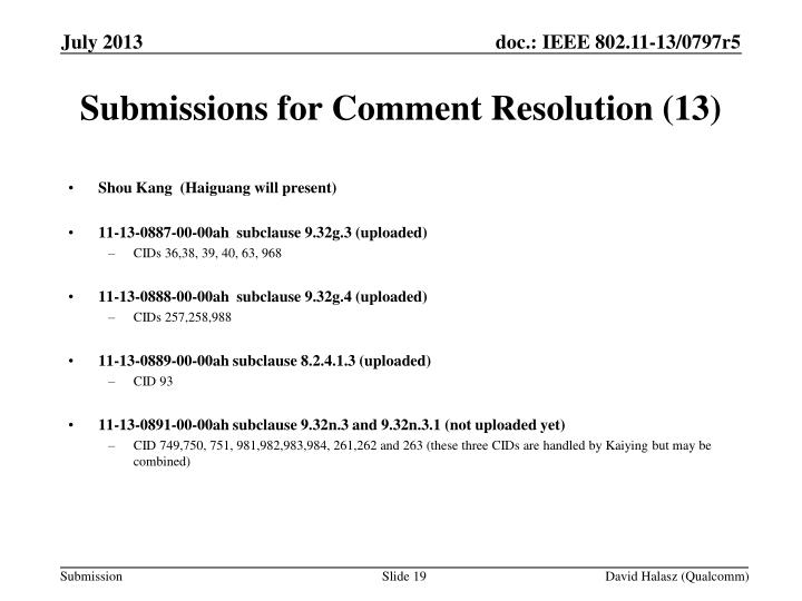 Submissions for Comment Resolution (13)