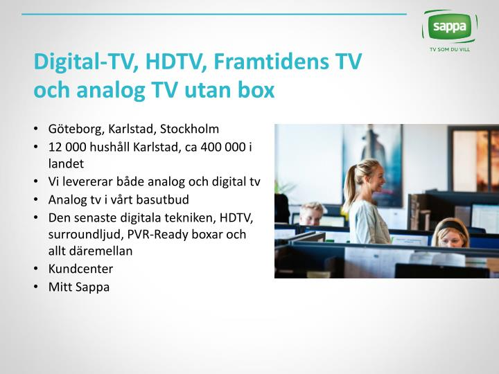 Digital tv hdtv framtidens tv och analog tv utan box