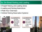 2a on street parking and loading