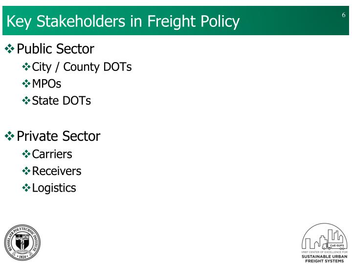 Key Stakeholders in Freight Policy
