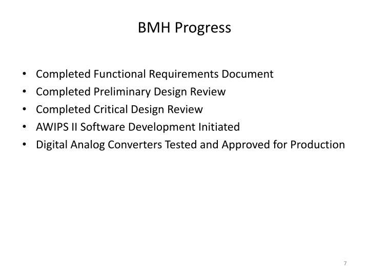 BMH Progress