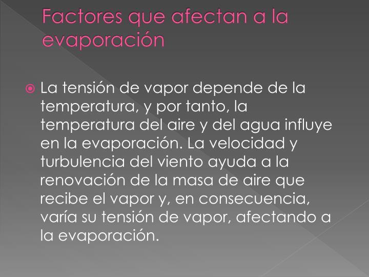 Factores que afectan a la evaporación