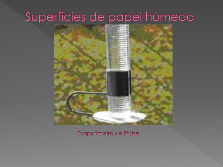 Superficies de papel húmedo