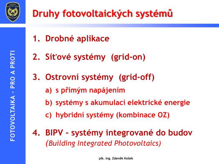 Druhy fotovoltaických systémů