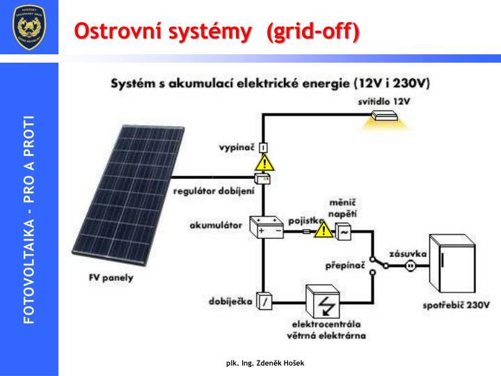 Ostrovní systémy  (grid-off)