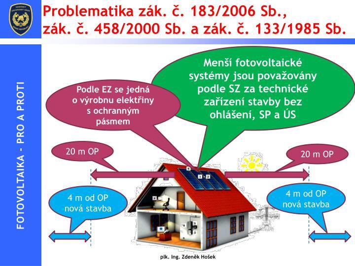 Problematika zák. č. 183/2006 Sb.,
