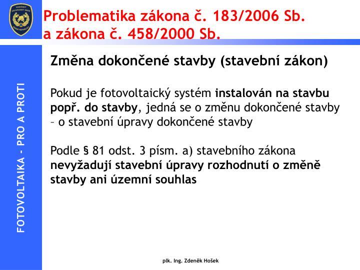 Problematika zákona č. 183/2006 Sb.