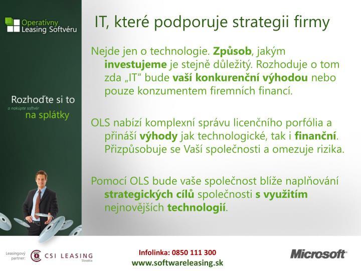 IT, které podporuje strategii firmy