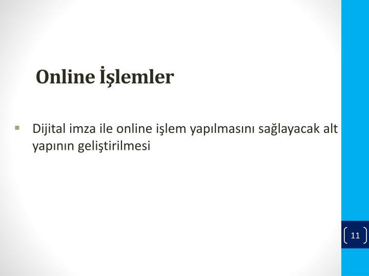 Online İşlemler