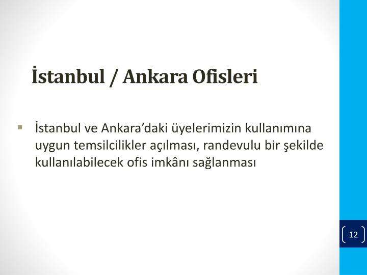 İstanbul / Ankara Ofisleri