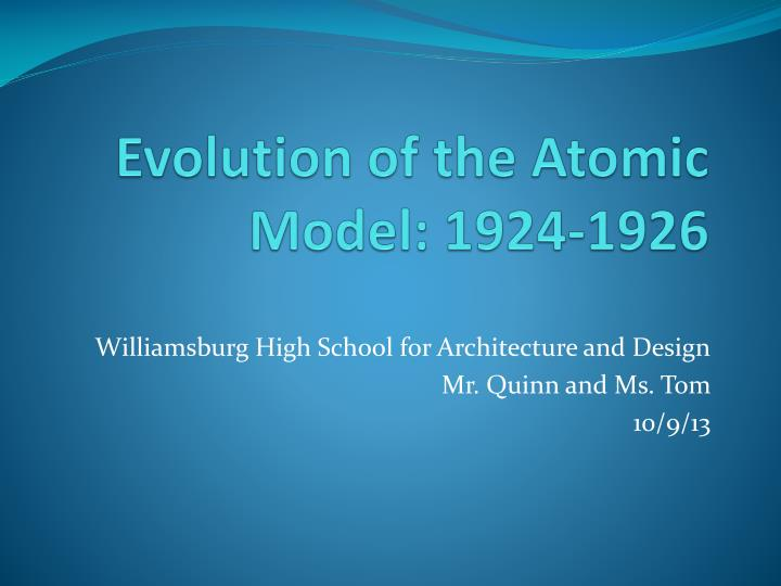 Evolution of the atomic model 1924 1926