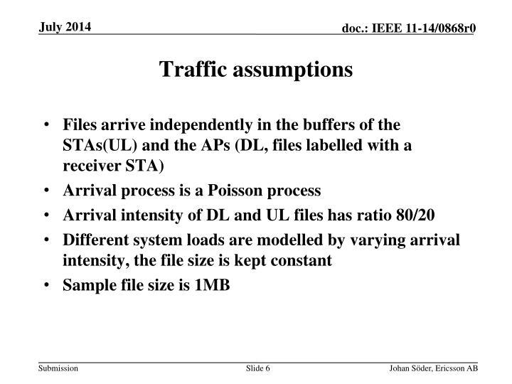 Traffic assumptions