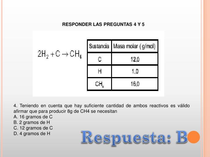 RESPONDER LAS PREGUNTAS 4 Y