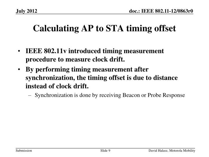IEEE 802.11v introduced timing measurement procedure to measure clock drift.