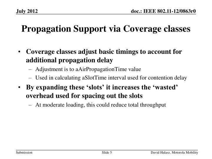 Coverage classes adjust basic timings to account for additional propagation delay