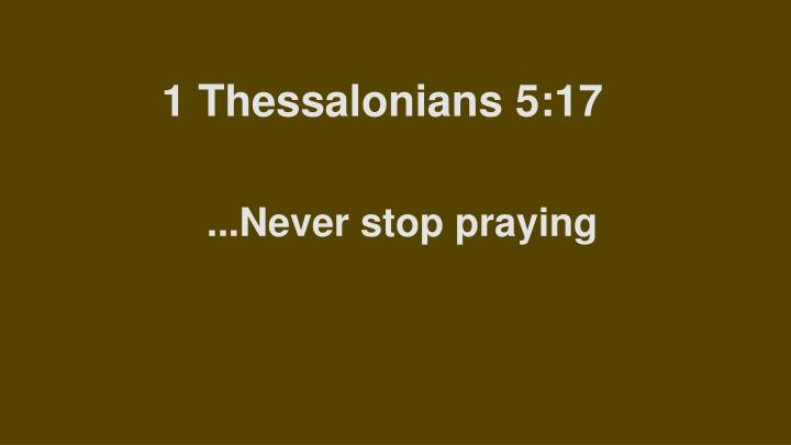 1 thessalonians 5 17