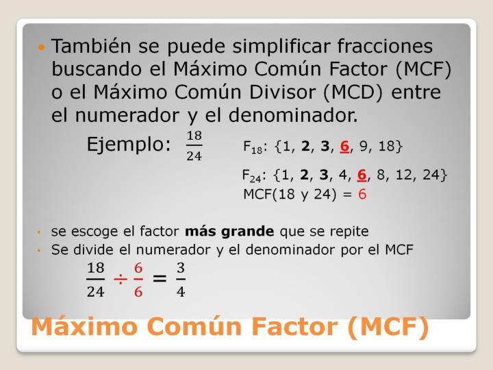 Máximo Común Factor (MCF)