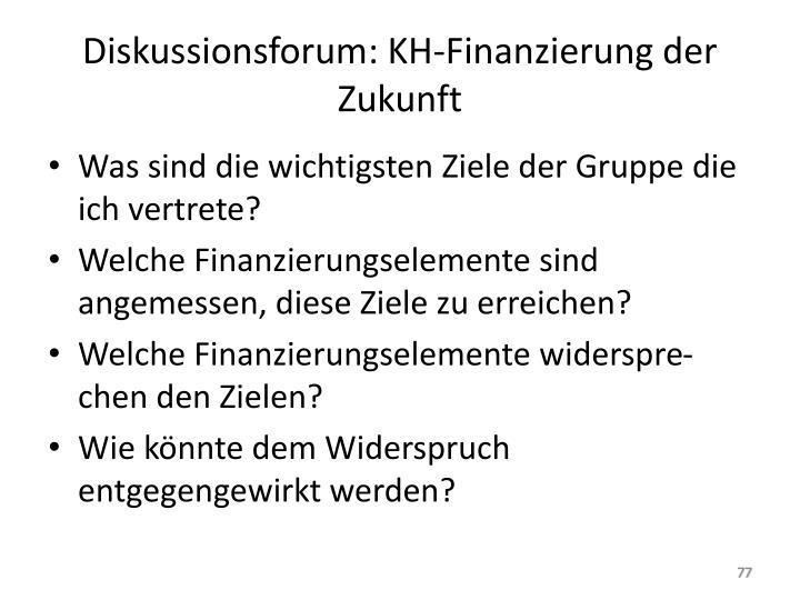 Diskussionsforum: KH-Finanzierung der Zukunft