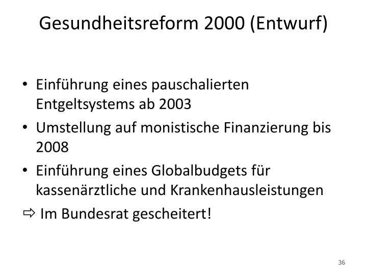 Gesundheitsreform 2000 (Entwurf)