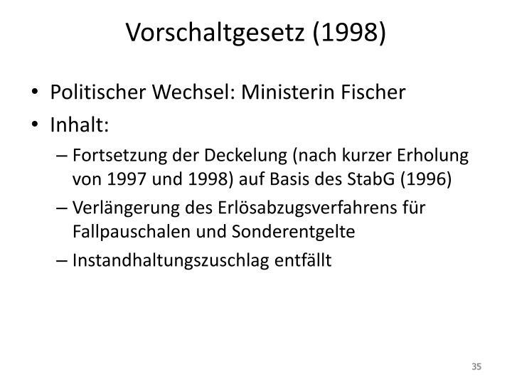 Vorschaltgesetz (1998)