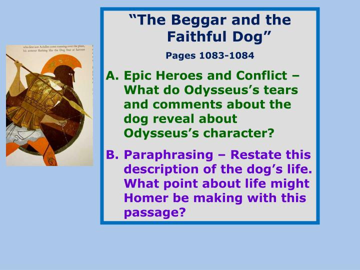"""""""The Beggar and the Faithful Dog"""""""