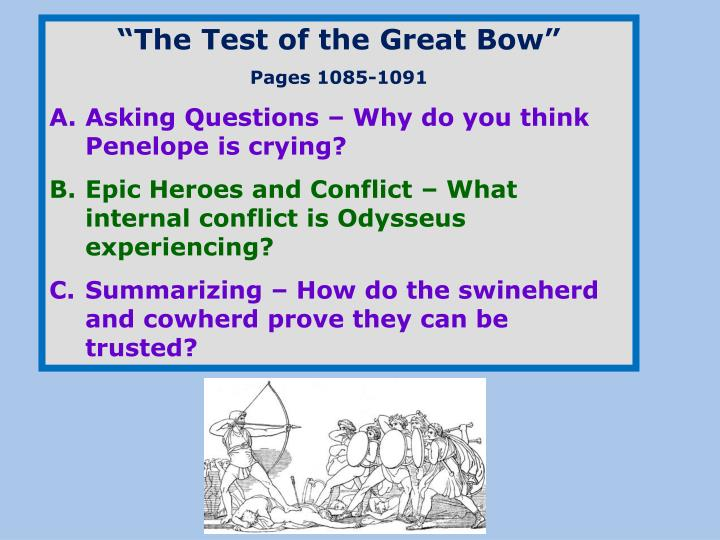 """The Test of the Great Bow"""