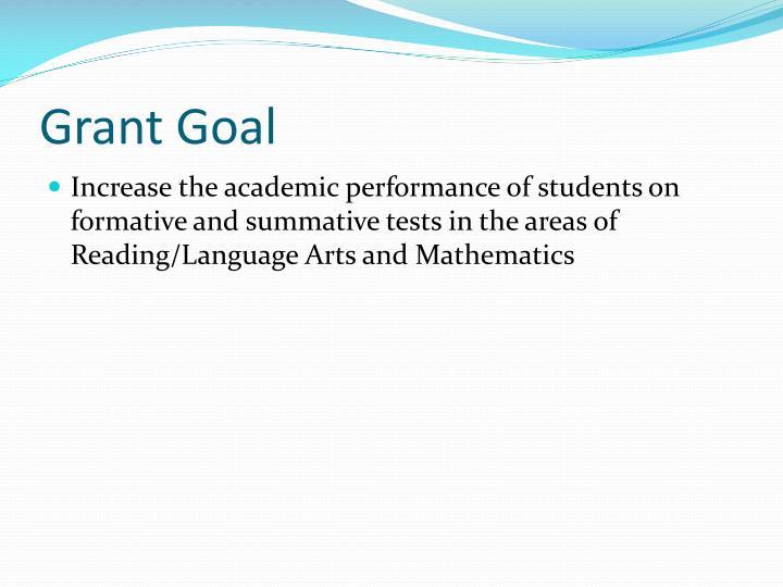 Grant Goal
