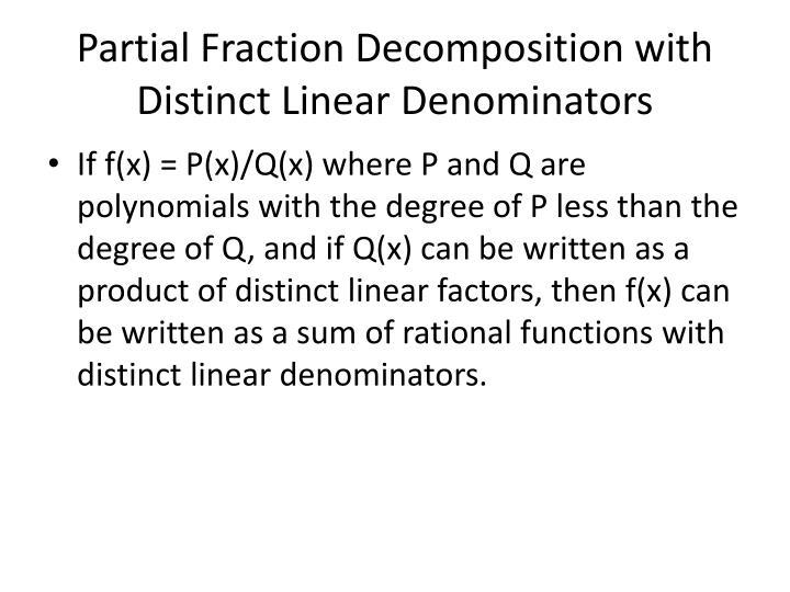 Partial Fraction Decomposition with Distinct Linear Denominators