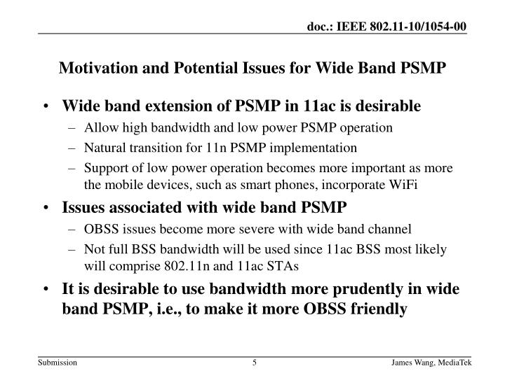 Wide band extension of PSMP in 11ac is desirable