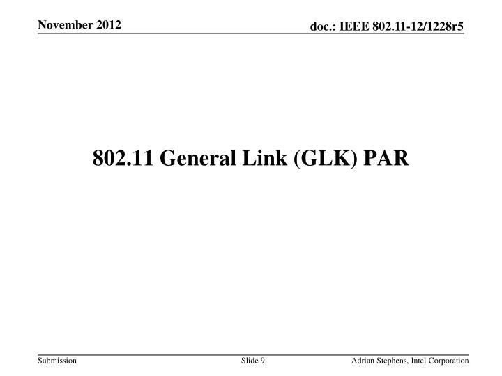 802.11 General Link (GLK) PAR