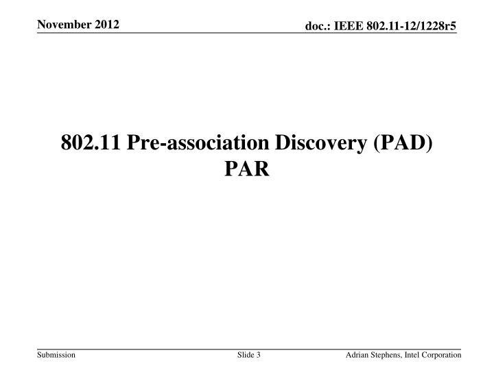 802.11 Pre-association Discovery (PAD) PAR